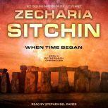 When Time Began, Zecharia Sitchin