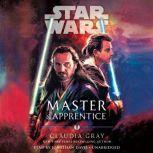 Master & Apprentice (Star Wars), Claudia Gray