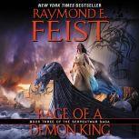 Rage of a Demon King Book Three of the Serpentwar Saga, Raymond E. Feist