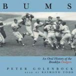 Bums An Oral History Of The Brooklyn Dodgers, Peter Golenbock
