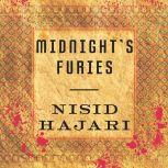 Midnight's Furies The Deadly Legacy of India's Partition, Nisid Hajari