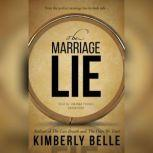 The Marriage Lie, Kimberly Belle