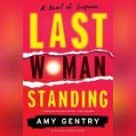 Last Woman Standing, Amy Gentry