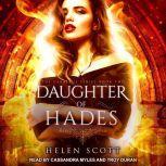 Daughter of Hades A Reverse Harem Romance, Helen Scott