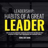 Leadership, King Ari Dane