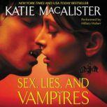 Sex, Lies, and Vampires, Katie MacAlister