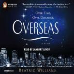 Overseas, Beatriz Williams