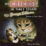 The Cricket in Times Square, George Selden