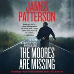 The Moores Are Missing, James Patterson