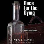 Race for the Dying, Steven F. Havill