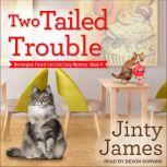Two Tailed Trouble, Jinty James