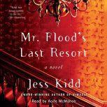 Mr. Flood's Last Resort, Jess Kidd
