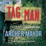 Tag Man, Archer Mayor