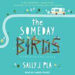 The Someday Birds, Sally J. Pla
