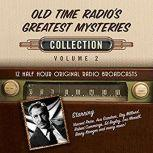 Old Time Radio's Greatest Mysteries, Collection 2, Black Eye Entertainment