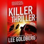 Killer Thriller, Lee Goldberg