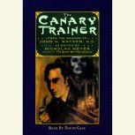 The Canary Trainer From the Memoirs of John H. Watson, Nicholas Meyer