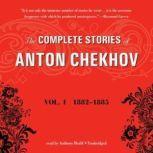 The Complete Stories of Anton Chekhov, Vol. 1 18821885, Anton Chekhov; Translated by Constance Garnett