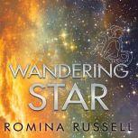 Wandering Star, Romina Russell