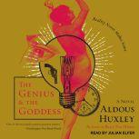 The Genius and the Goddess A Novel, Aldous Huxley