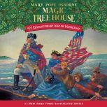 Magic Tree House #22: Revolutionary War on Wednesday, Mary Pope Osborne
