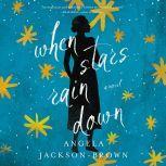 When Stars Rain Down, Angela Jackson-Brown