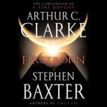 Firstborn A Time Odyssey, Book 3, Arthur C. Clarke and Stephen Baxter