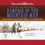 Rampage of the Mountain Man, William W. Johnstone