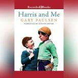 Harris and Me A Summer Remembered, Gary Paulsen