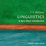 Linguistics A Very Short Introduction, P.H. Matthews