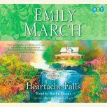 Heartache Falls An Eternity Springs Novel, Emily March