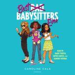 Best Babysitters Ever, Caroline Cala