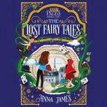 Pages & Co.: The Lost Fairy Tales, Anna James