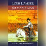 No Man's Man, Louis L'Amour
