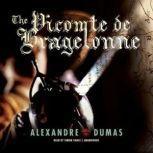 The Vicomte de Bragelonne Ten Years Later, Alexandre Dumas