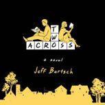Two Across, Jeffrey Bartsch
