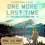 One More Last Time A LitRPG/GameLit Novel, Eric Ugland