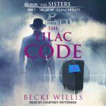 The Lilac Code, Becki Willis