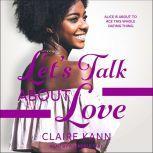Let's Talk About Love, Claire Kann