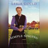 A Simple Singing, Leslie Gould