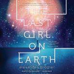 The Last Girl on Earth, Alexandra Blogier