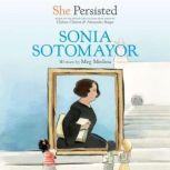 She Persisted: Sonia Sotomayor, Meg Medina
