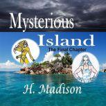 Mysterious Island The Final Chapter, H. Madison