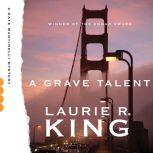 A Grave Talent, Laurie R. King