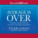 Average Is Over, Tyler Cowen