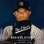 El Cerrador Mi Vida, Mariano Rivera