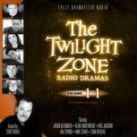 The Twilight Zone Radio Dramas, Volume 11, Various Authors