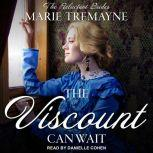 The Viscount Can Wait, Marie Tremayne