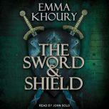The Sword and Shield, Emma Khoury