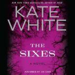 The Sixes, Kate White